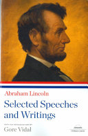 Abraham Lincoln  Selected Speeches and Writings