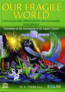 OUR FRAGILE WORLD: Challenges and Opportunities for Sustainable Development - Volume I