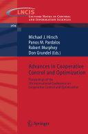Advances in Cooperative Control and Optimization