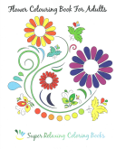 Flower Colouring Book for Adults
