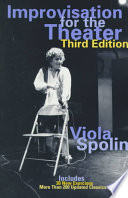 """Improvisation for the Theater: A Handbook of Teaching and Directing Techniques"" by Viola Spolin, Carol Bleackley Sills, Paul Sills"
