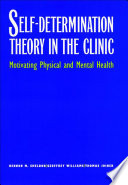 Self Determination Theory in the Clinic