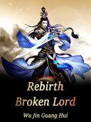 Pdf Rebirth: Broken Lord Telecharger