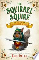 The Squirrel Squire