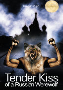Pdf Tender Kiss of a Russian Werewolf