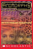 In the Time of Dinosaurs (Animorphs Megamorphs #2) Pdf