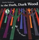 In the Dark  Dark Wood