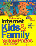Net mom s Internet Kids   Family Yellow Pages Book