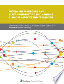 Movement Disorders and Sleep     Underlying Mechanisms  Clinical Aspects and Treatment