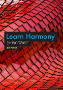 Learn Harmony for Pic32mz