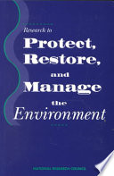 Research To Protect Restore And Manage The Environment