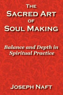 The Sacred Art of Soul Making ebook