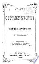 My Own Cottage Stories for Winter Evenings