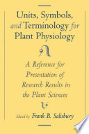 Units, Symbols, and Terminology for Plant Physiology