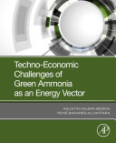 Techno Economic Challenges of Green Ammonia as an Energy Vector