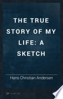 The True Story of My Life Book PDF