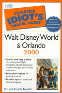 The Complete Idiot s Travel Guide to Walt Disney World   Orlando