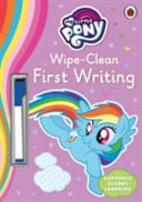 My Little Pony   Wipe Clean First Writing Book