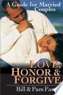 Love, Honor & Forgive