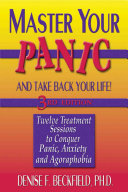 Master Your Panic And Take Back Your Life