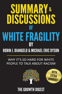 Summary and Discussions of White Fragility Pdf/ePub eBook