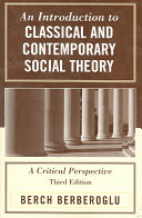 An Introduction to Classical and Contemporary Social Theory