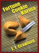 Fortune Cookie Karma