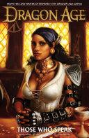 Dragon Age Volume 2: Those Who Speak Pdf/ePub eBook