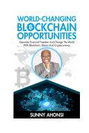 World Changing Blockchain Opportunities