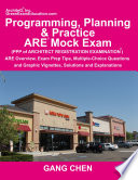 Programming, Planning and Practice ARE Mock Exam
