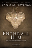 Enthrall Him (Book 3) image