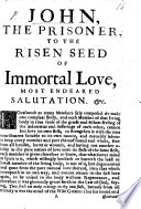 John  the Prisoner  to the risen Seed of Immortal Love  most endeared Salutation  etc