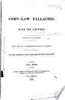 Corn-Law Fallacies, with the Answers. ... Second edition