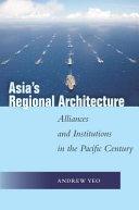 Asia S Regional Architecture
