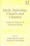 Myth, Rulership, Church and Charters