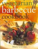 Vegetarian Barbecue Cookbook