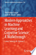 Modern Approaches in Machine Learning and Cognitive Science  A Walkthrough Book