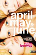 April, May June