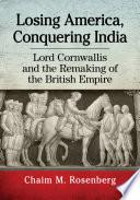 Losing America Conquering India