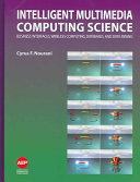 Intelligent Multimedia Computing Science