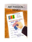 Art Passion...Denied!