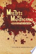 Misfits of Medicine