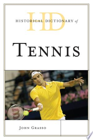 Download Historical Dictionary of Tennis online Books - godinez books