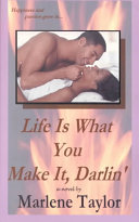Life is what You Make It  Darlin  Book