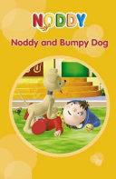 Noddy and Bumpy Dog
