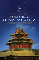 The Imperial Guide to Feng Shui   Chinese Astrology   The Only Authentic Translation from the Original Chinese