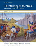 The Making Of The West Volume I To 1740 Book
