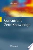 Concurrent Zero-Knowledge
