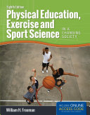 Physical Education, Exercise and Sport Science in a Changing Society