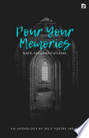 Pour Your Memories